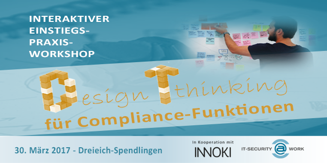 Design Thinking meets Compliance - ISW Workshop