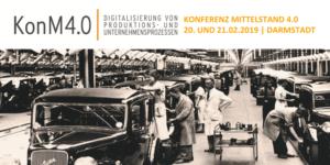 Konferenz Mittelstand (KonM 4.0) in Darmstadt