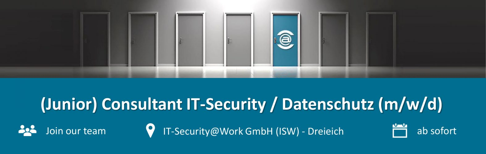 Stellenanzeige (Junior) Consultant IT-Security / Datenschutz (m/w/d)