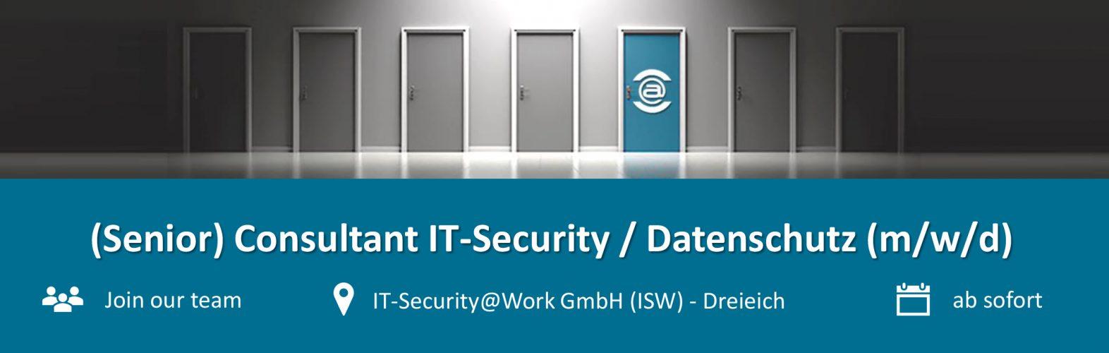 Stellenanzeige (Senior) Consultant IT-Security / Datenschutz (m/w/d)